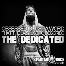 Complete the trifecta:  Spartan Sprint (2+ miles/15+ obstacles), Super Spartan (8+ miles/20+ obstacles), Spartan beast (13+ miles/25+ obstacles)