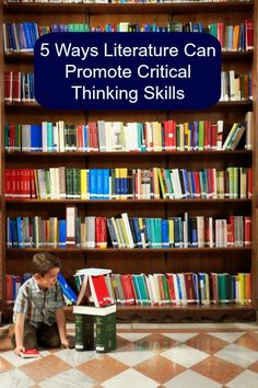 5 Great Ways Literature Can Promote Critical Thinking. #weareteachers