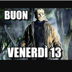 #buonvenerdi #venerdi13