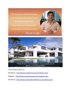 Bryan Artawijaya Susilo - Real investments booms up your bank balance. Investments in Real estate and profits are directly proportional and With every increase in real estate investments, there comes a big increase in profits you earn. https://www.facebook.com/bryansusilo