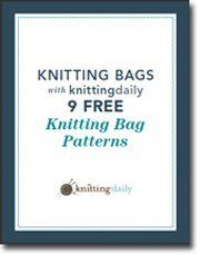 Knitting Bags with Knitting Daily: 9 Free Knitting Bag Patterns from @Knitting Daily #CraftMonth