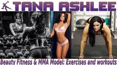 TANA ASHLEE - Beauty Fitness & MMA Model: Exercises and workouts @ USA http://youtu.be/8lxwFqi23A8 #fitnessvideo #videos #slideshows #tone #fitness #pilates #dietplans #toningexercise #weightloss #exercise #toning #bodytoning #muscletone #personaltrainer #gym #arm #workouts #weighttraining #cellulite #abs #strength #training