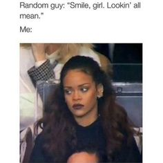 21 Rihanna Memes For All Your Weekend Feelings Can I just do this please? 4 Honestly who do I think I am? Do you not see my current state? Stupid Funny Memes, Funny Relatable Memes, Funny Facts, Hilarious, Funny Stuff, Funny Things, Funny Shit, Funny Tweets, It's Funny
