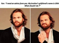 Aw Advice from Jared brothers gf is named Lilith
