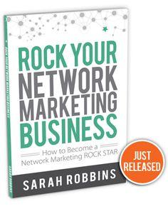 Sarah Robbins' Book | ROCK Your Network Marketing Business