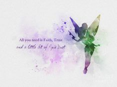 * Available sizes 7 x 5 Inches x 10 x 8 Inches x x x For sale direct from the artist Original Art Print of Tinker Bell Quote illustration created with Mixed Media and a