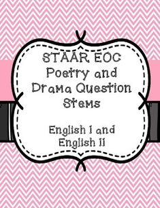 Free staar resources from the texas education agency includes grade practice for the staar eoc english i and english ii test with these question stems malvernweather Images