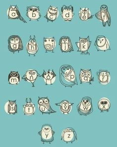 owl alphabet, if I was a teacher this would so be in my classroom.
