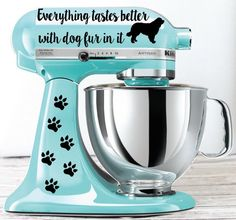 Everything Tastes Better with Dog Fur In It Kitchen Mixer Decal, to be used on Kitchen Aid Mixers, D Kitchen Aid Decals, Kitchen Aid Mixer, Cocina Mickey Mouse, Easy To Make Desserts, Mixers, Bake Sale, Vinyl Projects, How To Raise Money, French Vintage