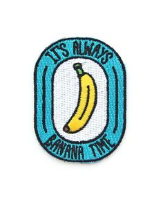 Are you a Potassium expert? Do you have strict rules about when that curvy fruit is perfectly ripe for eating? Is yellow your favorite color? Then this patch is for you! Show everyone that you will ne
