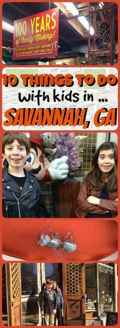 savannah, GA - 10 things to do with kids