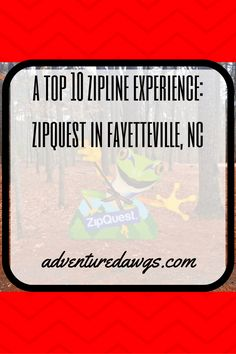 adventuredawgs.com visit a top 10 us zipline experience ZipQuest in Fayetteville, NC