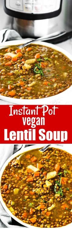 Instant Pot Vegan Lentil Soup Hearty lentils cooked with Jamaican flavors! - I don't let the fact that I don't own an Instant Pot stop me...