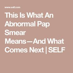 Find out what abnormal pap smear results mean, plus what can cause an abnormal pap smear besides HPV. Abnormal Pap, Abnormal Cells, Pap Smear Results, Health And Beauty, Health Tips, Pregnancy, Health Fitness, Self, Pregnancy Planning Resources