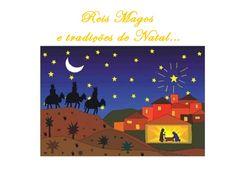 Reis Magos e as Tradições do Natal