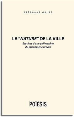 """Parution février 2017 - La """"Nature"""" de la ville de Stéphane Gruet"""