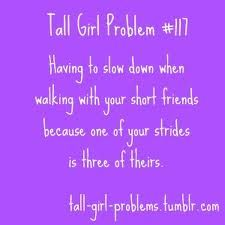 this could be a short girl prob too.. how you have to walk faster lol @Emily Dye