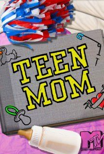 Teen Mom and Teen Mom 2 and 16 and Pregnant. I watched it with Court and have continued. I would like to see how the girls from the first season are doing and how big the kids have gotten. guilty.