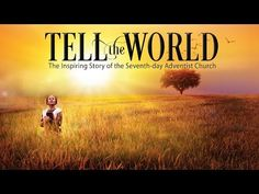 TELL THE WORLD - YouTube Seventh Day Adventist, Tell The World, Finding God, Youtube, Bible, Movie Posters, Truths, 2016 Movies, Biblia