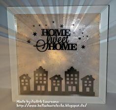 Bella´s Bastelecke: Beleuchteter Bilderrahmen....Home Sweet Home....