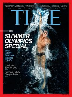 One of the Summer Olympics special covers for the U.S. edition of TIME features Olympic swimmer Ryan Lochte.