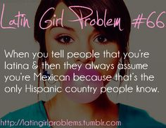 HATE THIS SO MUCH!!! PLS DONT CALL ME MEXICAN