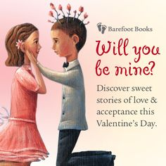 Sweet stories of love and acceptance from Barefoot Books. Barefoot Books, Sweet Stories, Childrens Gifts, Acceptance, Valentines, Valentine's Day Diy, Gifts For Children, Valantine Day, Valentine's Day