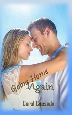 Going Home Again is free during Smashwords summer sale. https://www.smashwords.com/books/view/374705?ref=CarolCassada  #romance #ebook #indiebooksbeseen #ASMSG
