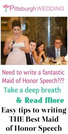 """The pressure is on! You're the Maid of Honor and you've got a speech to write lady! Here's a few tips on """"how to"""" minus the stress - and come up with the best maid of honor speech ever. http://www.pittsburghwedding.com/tips-to-writing-a-memorable-maid-of-honor-speech/"""