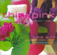 "Tricia Guild's book ""Think Pink"""