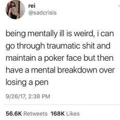 Ik mental illness is not a joke, and I don't want anyone to think I like to make fun of sruff like this. This post was just funny to me. I have dark humor so yeah. Trauma, Mood Quotes, True Quotes, Mental Breakdown, I Can Relate, Funny Relatable Memes, Relatable Posts, Adhd, Stress