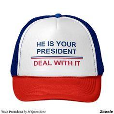 Your President Trucker Hat