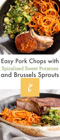 Easy Pork Chops with Spiralized Sweet Potatoes and Brussels Sprouts Sweet Potato Spiralizer Recipes, Vegetable Recipes, Vegetarian Recipes, Potato Recipes, Healthy Food Blogs, Healthy Eating, Healthy Recipes, Healthy Dinners, Easy Recipes