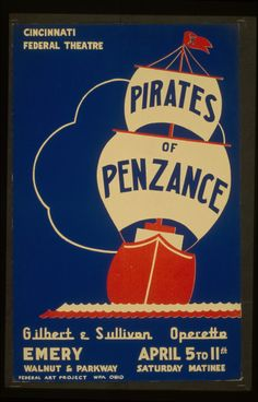 A beautiful WPA poster for Cincinnati Federal Theaters 1937 production of Pirates of Penzance!