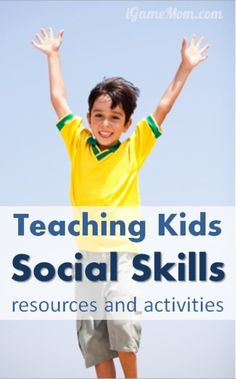 Teaching kids social skills resources and activity ideas