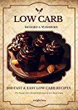 Free Kindle Book -   Low Carb: 200 Fast & Easy Low Carb Recipes For Weight Loss