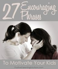 """Encouraging Words - 27 phrases you can use instead of """"good job"""" #inspire #encouragement"""