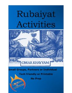 "Do you teach Fitzgerald's translation?   Rubaiyat Stanza Interpretations   In this activity students create their own illustrated versions of ""The Rubaiyat of Omar Khayyam"" A great resource for lessons on Asian poetry or literature overall."