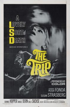 The Trip (1967) directed by Roger Corman