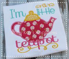 Baby Kay's Appliques - I'm A Little Teapot 4x4, 5x7, 6x10, 8x8, $2.40 (http://www.babykaysappliques.com/im-a-little-teapot-4x4-5x7-6x10-8x8/)