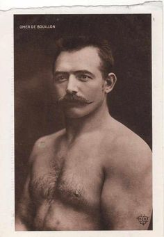 """Omer De Bouillon was a professional wrestler in the late 1800s. As with many other participants of the """"manly arts"""", he was renowned for his well maintained moustache. I applaud you Sir!"""