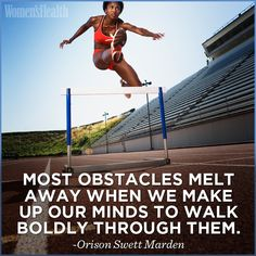Most obstacles melt away when we make up our minds to walk boldly through them. - Orison Swett Marden #inspiration #motivation #fitness #weightloss #quote