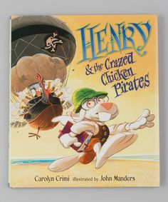 Barnacle Black Ear and his band of Buccaneer Bunnies are back! The floppy-eared scallywags are too busy shooting one another out of cannons to listen when Henry finds a threatening message in a bottle. When Crazed Chicken Pirates attack the unsuspecting Bunnies, can Henry save the day? Written by Carolyn CrimiIllustrated by John Manders