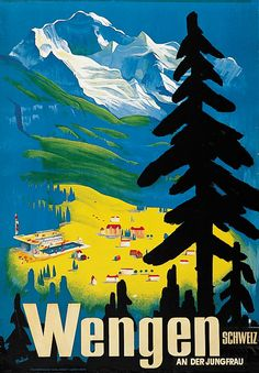 Vintage Travel Poster - Wengen - Near the Jungfrau - Switzerland - Businesses For Sale. Find a business or Franchise to buy or lease.by Hans Thoni. Vintage Ski Posters, Retro Poster, Party Vintage, Vintage Art, Evian Les Bains, Swiss Travel, Tourism Poster, Beautiful Posters, Travel Images
