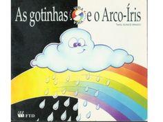 As gotinhas e e arco-íris
