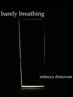 Barely Breathing - Book #2-Rebecca Donovan - Great book!!