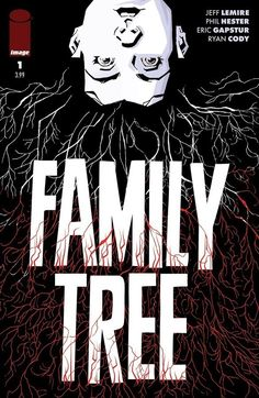 Family Tree Only Writer Jeff Lemire Art and Cover Phil Hester, Ryan Cody, Eric Gapstur SERIES PREMIERE! When an eight-year-old girl literally begins to transform into a tree, her single mom. Comics Uk, Horror Comics, Image Comics, Comic Book Covers, Comic Books, Series Premiere, Epic Story, Apple Books, The Book