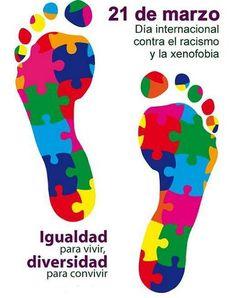 21 de marzo: Día internacional contra el racismo y la xenofobia. Igualdad para vivir, diversidad para convivir.