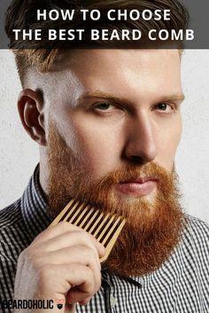 How To Choose The Best Beard Comb From Beardoholic.com