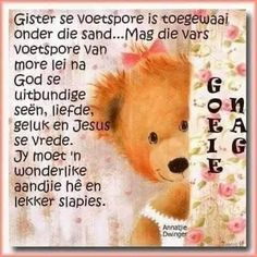 Happy Good Morning Quotes, Evening Quotes, Afrikaanse Quotes, Goeie Nag, Good Night Wishes, Poems, Sleep Tight, Lilac, Cottage